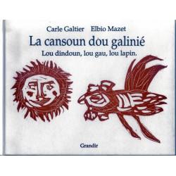 LA CANSOUN DÓU GALINIÉ : les 4 couplets