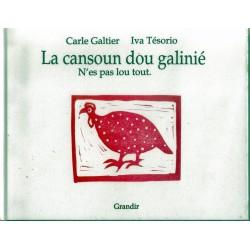 LA CANSOUN DÓU GALINIÉ : 2ème couplet - N'es pas lou tout