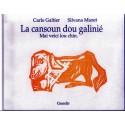LA CANSOUN DÓU GALINIÉ : 4ème couplet - Mai veici lou chin